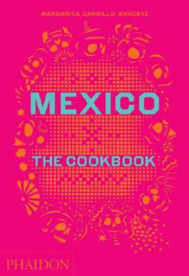 México The Cookbook